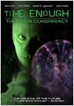 Time Enough: The Alien Conspiracy