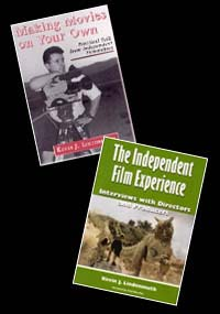 THE INDEPENDENT FILM EXPERIENCE: INTERVIEWS WITH PRODUCERS AND DIRECTORS